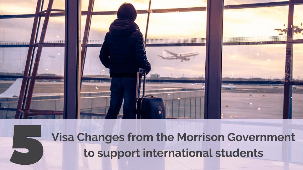 Australia-mini-blog-5-visa-changes-from-the-Morrison-Governmentinternational-students-banner-1024x576